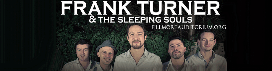 Frank Turner and The Sleeping Souls & Arkells at Fillmore Auditorium