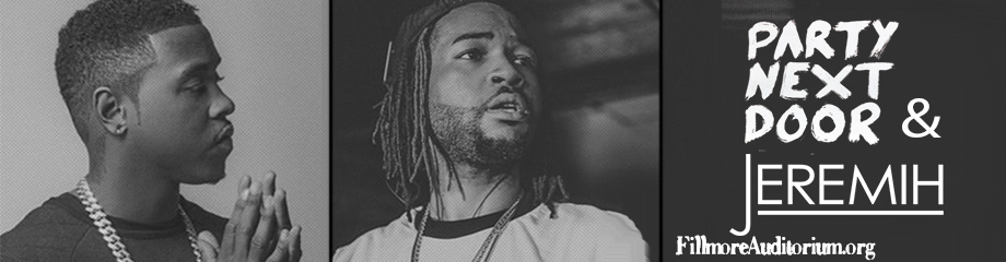 PartyNextDoor & Jeremih at Fillmore Auditorium