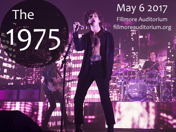 The 1975 at Fillmore Auditorium