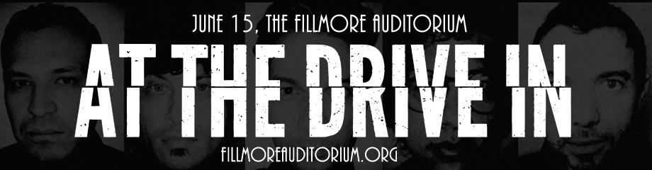 At The Drive In at Fillmore Auditorium