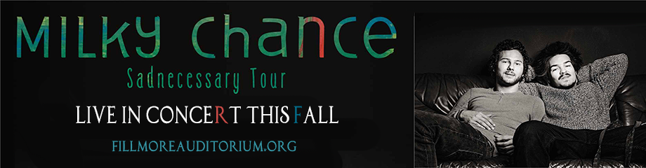 Milky Chance at Fillmore Auditorium