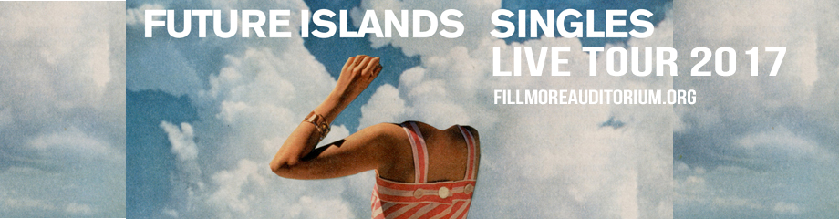 Future Islands at Fillmore Auditorium