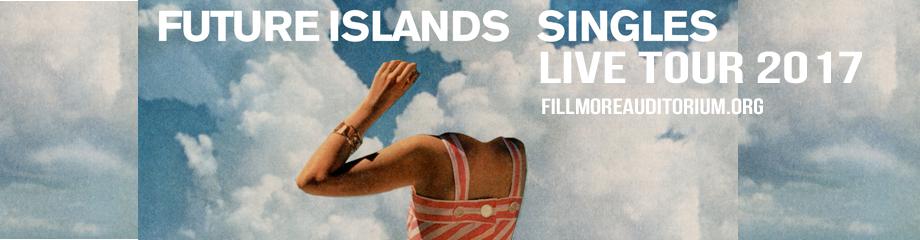 Future Islands at Fillmore Auditorium