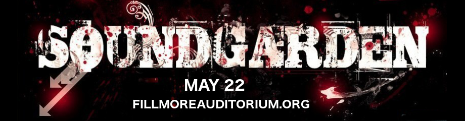 Soundgarden - *CANCELLED* at Fillmore Auditorium