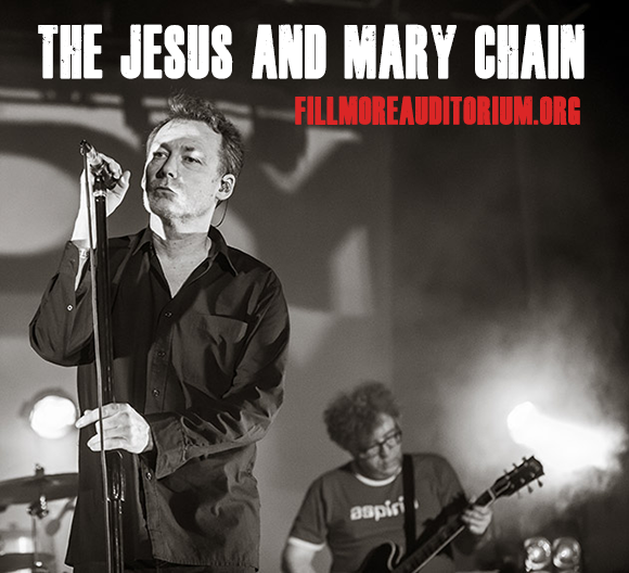The Jesus and Mary Chain at Fillmore Auditorium