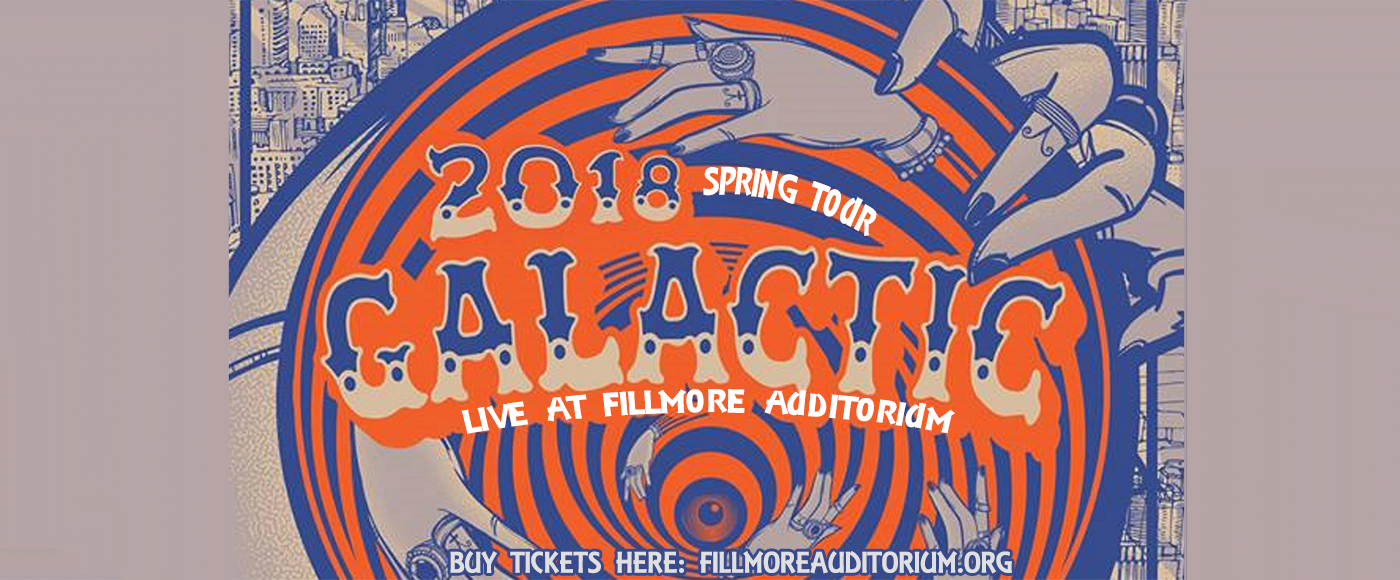 Galactic at Fillmore Auditorium