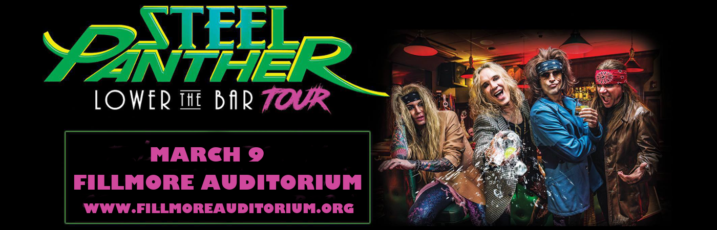Steel Panther at Fillmore Auditorium