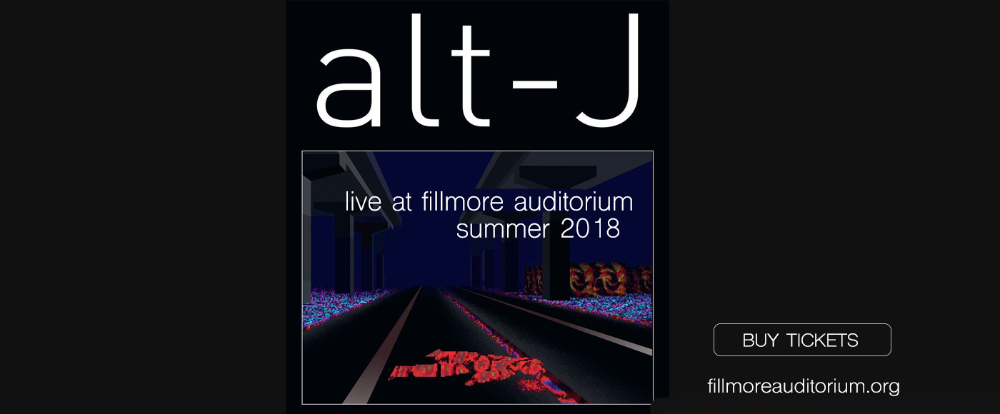 Alt-J at Fillmore Auditorium
