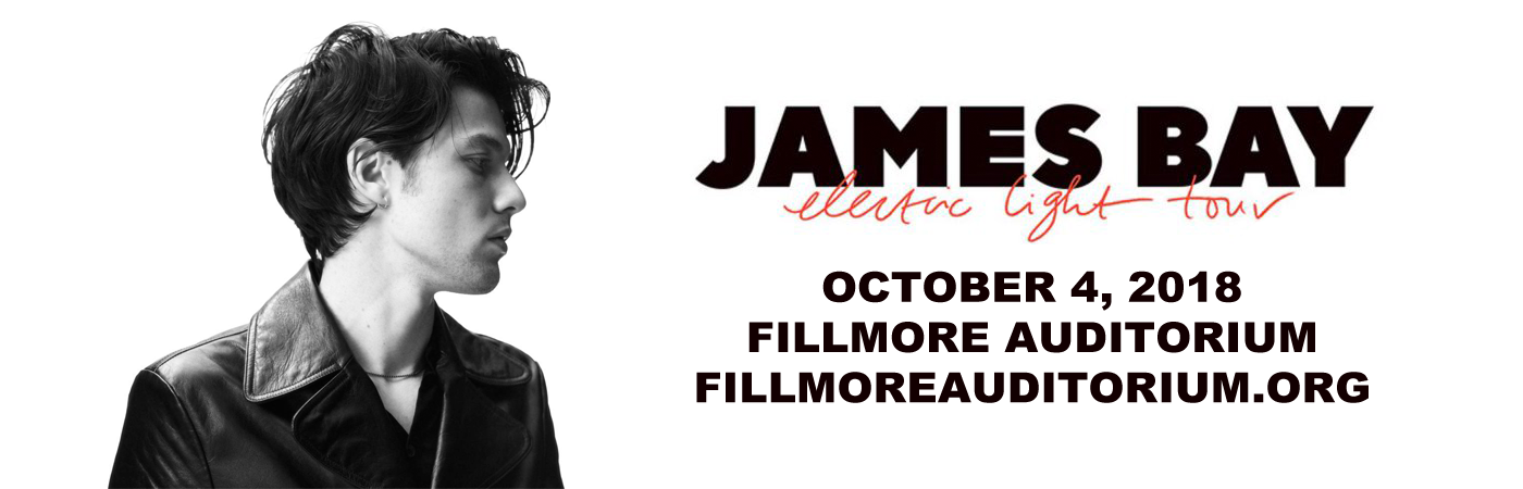 James Bay at Fillmore Auditorium