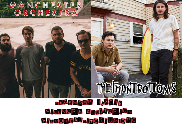 Manchester Orchestra & The Front Bottoms at Fillmore Auditorium
