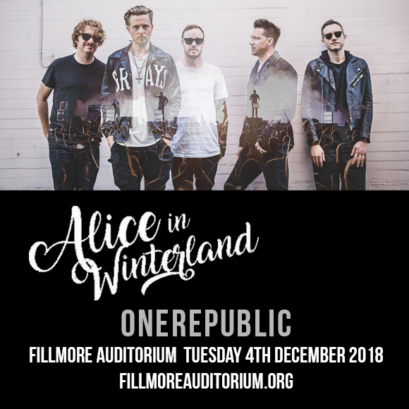 Alice in Winterland: OneRepublic at Fillmore Auditorium