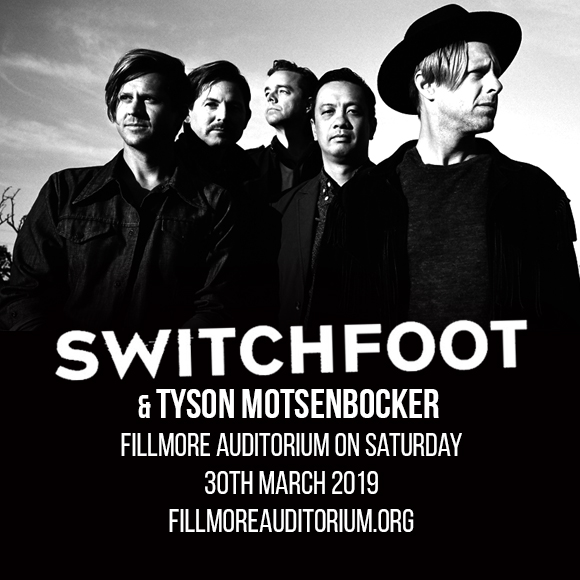 Switchfoot & Tyson Motsenbocker at Fillmore Auditorium
