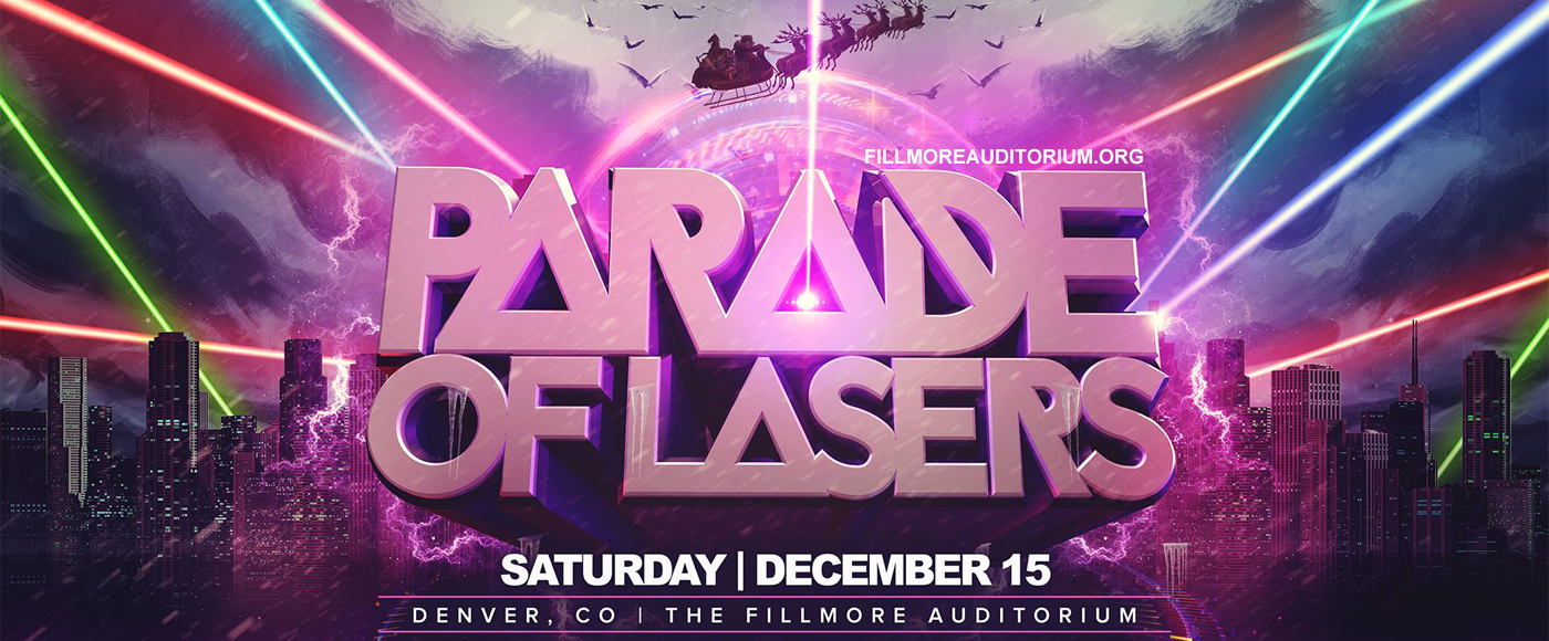 Parade of Lasers at Fillmore Auditorium