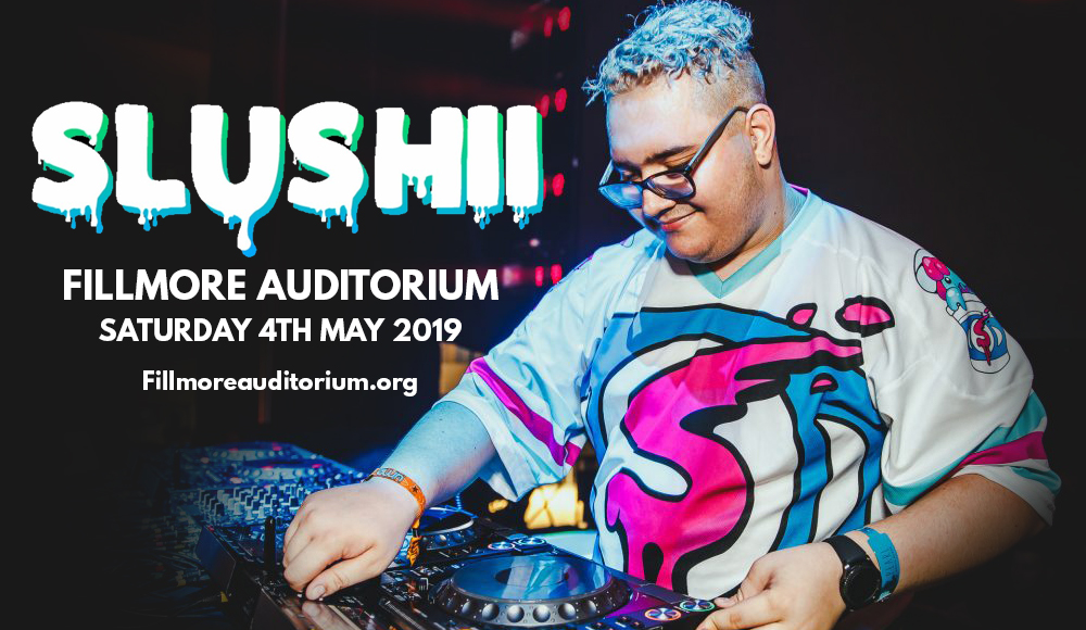 Slushii  at Fillmore Auditorium