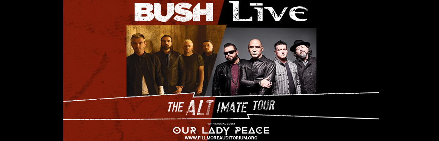 Live, Bush & Our Lady Peace at Fillmore Auditorium