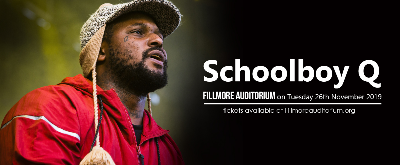 Schoolboy Q at Fillmore Auditorium