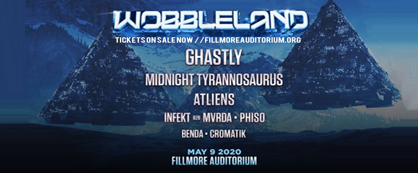 Wobbleland: Ghastly, Midnight Tyrannosaurus & ATLiens at Fillmore Auditorium