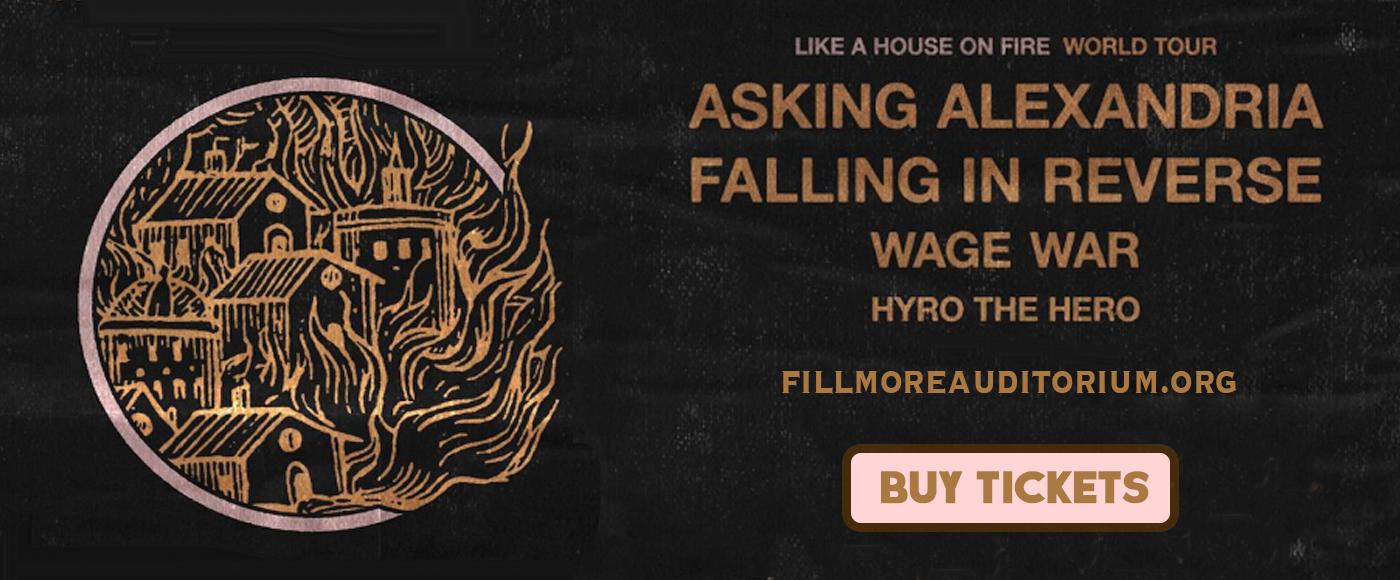 Asking Alexandria, Falling In Reverse & Wage War at Fillmore Auditorium
