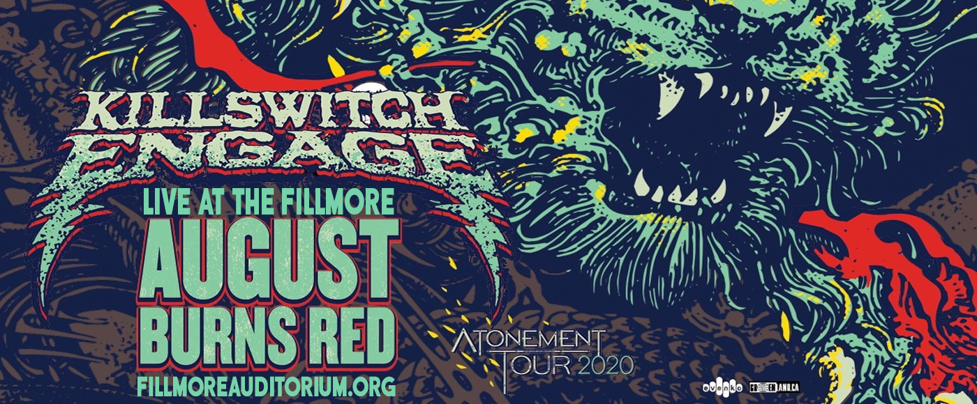 Killswitch Engage & August Burns Red [POSTPONED] at Fillmore Auditorium
