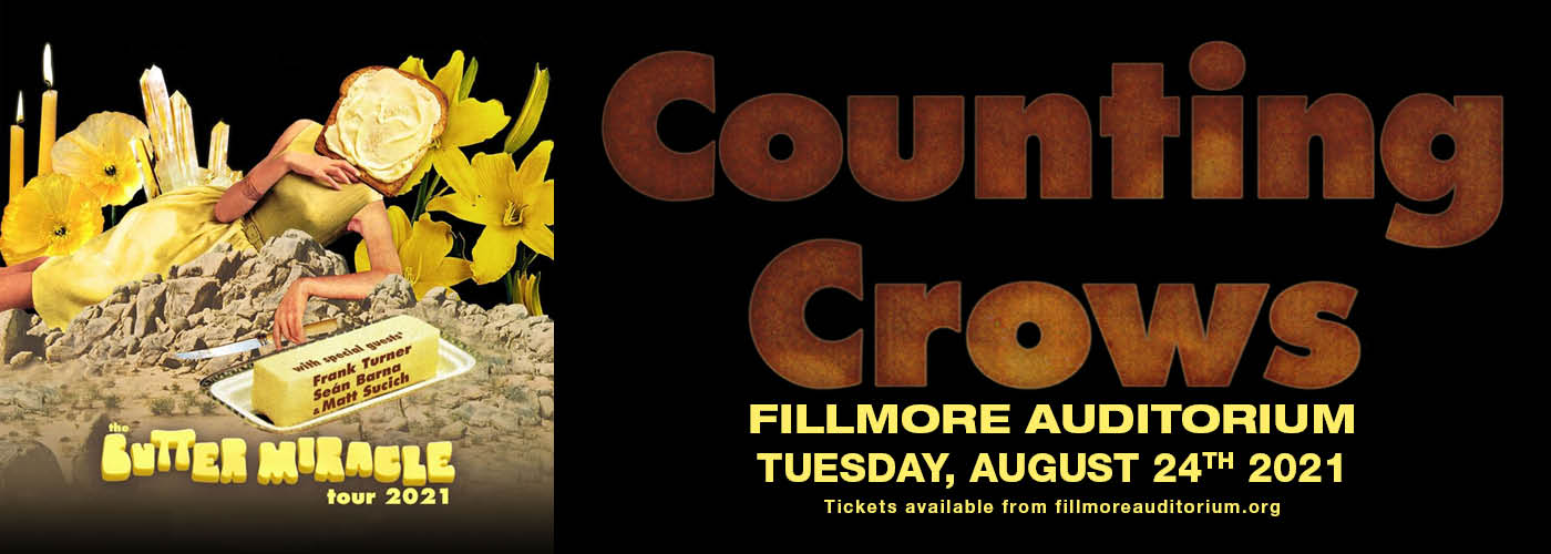 Counting Crows: The Butter Miracle Tour at Fillmore Auditorium